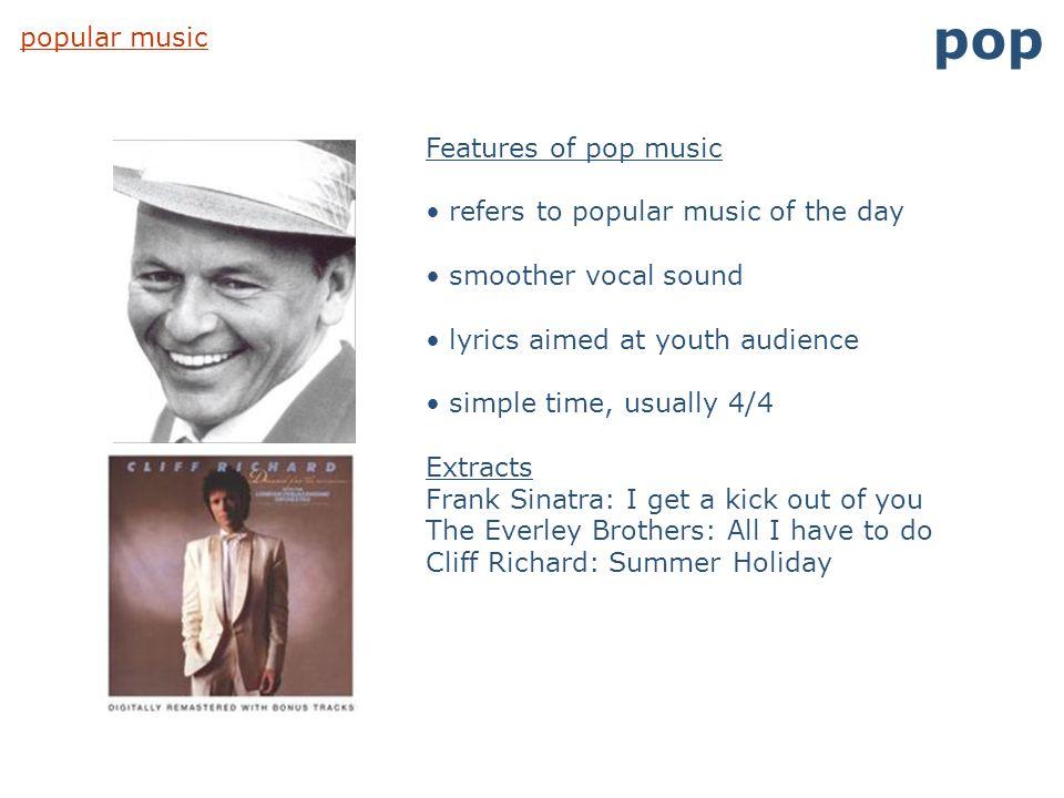 pop popular music Features of pop music