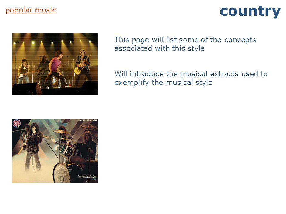 country popular music. This page will list some of the concepts associated with this style.