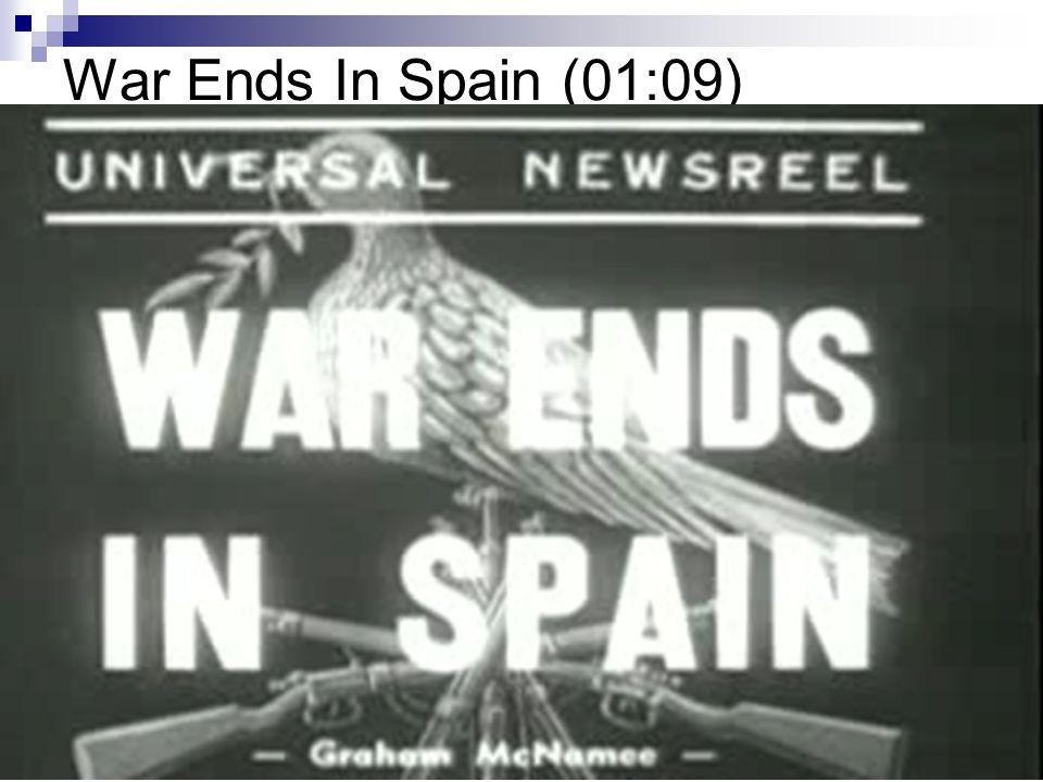 War Ends In Spain (01:09)