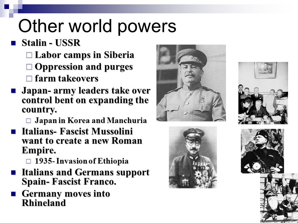 Other world powers Stalin - USSR Labor camps in Siberia