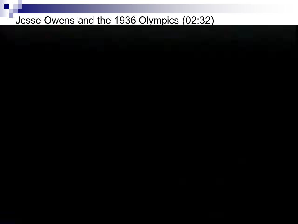 Jesse Owens and the 1936 Olympics (02:32)