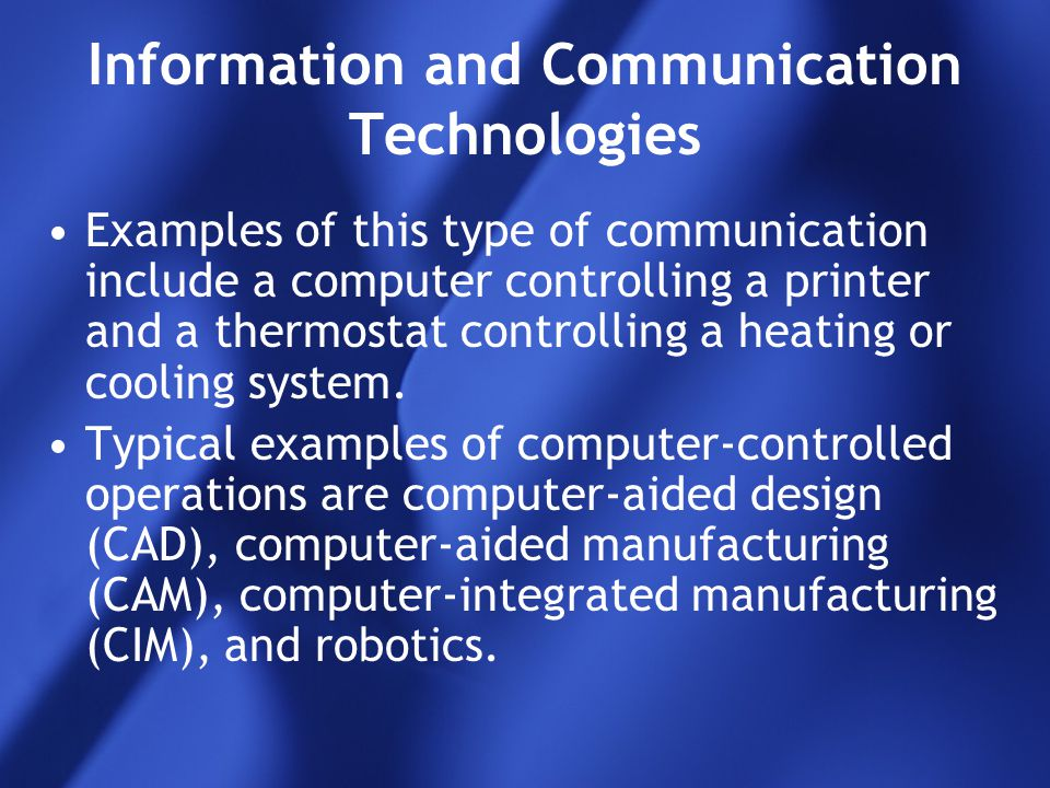 examples of communication technology Ieee comsoc technology news (#ieeectn) is closely watching the top 10 communications technology trends that will be making headlines in 2015 here is a topic thumbnail of how these trends are shaping our industry, and what to expect in 2015 and beyond.