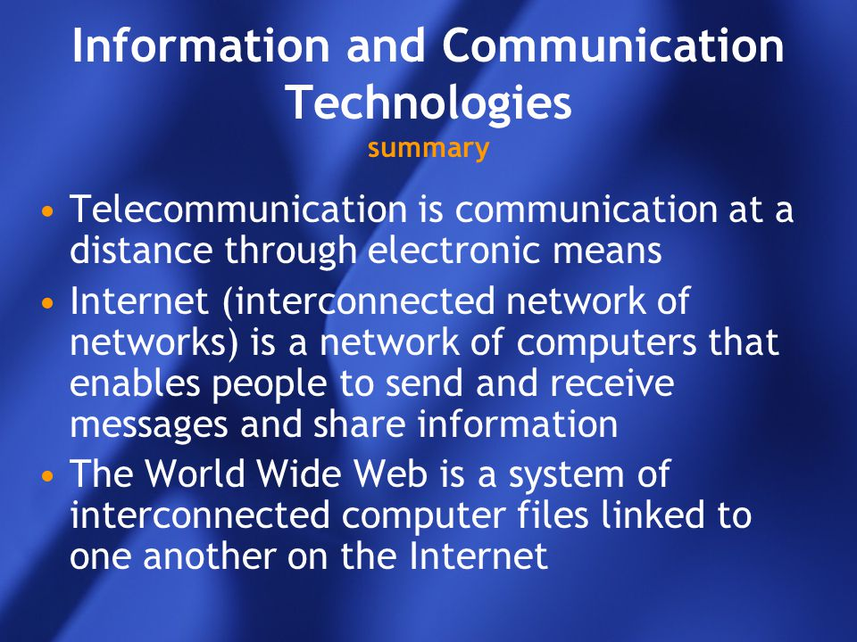 Information and Communication Technologies summary