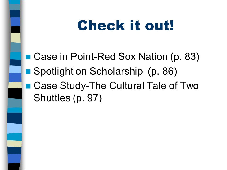 Check it out! Case in Point-Red Sox Nation (p. 83)