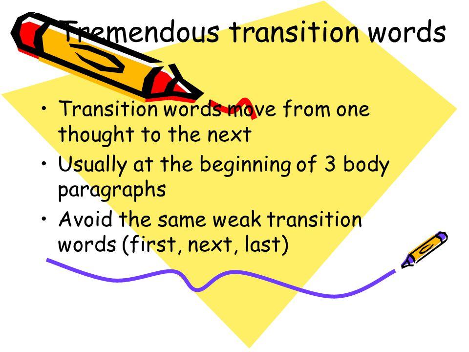 Tremendous transition words