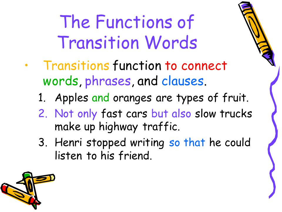 The Functions of Transition Words