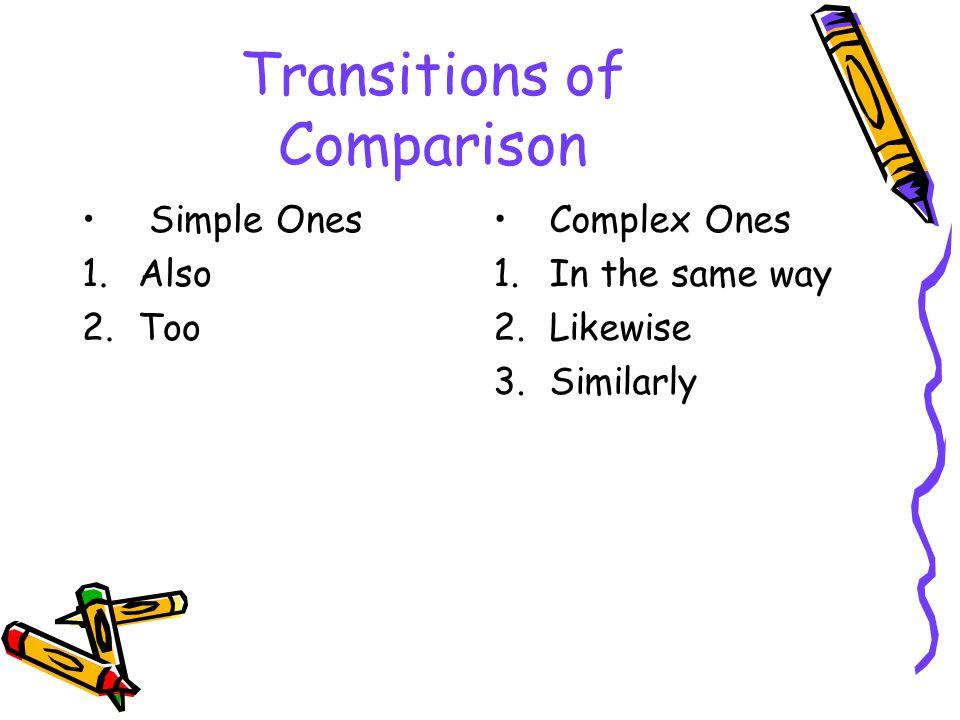 Transitions of Comparison
