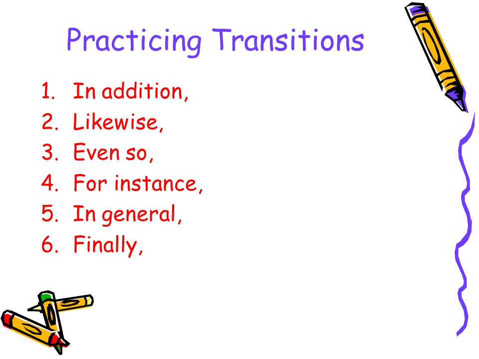 Practicing Transitions