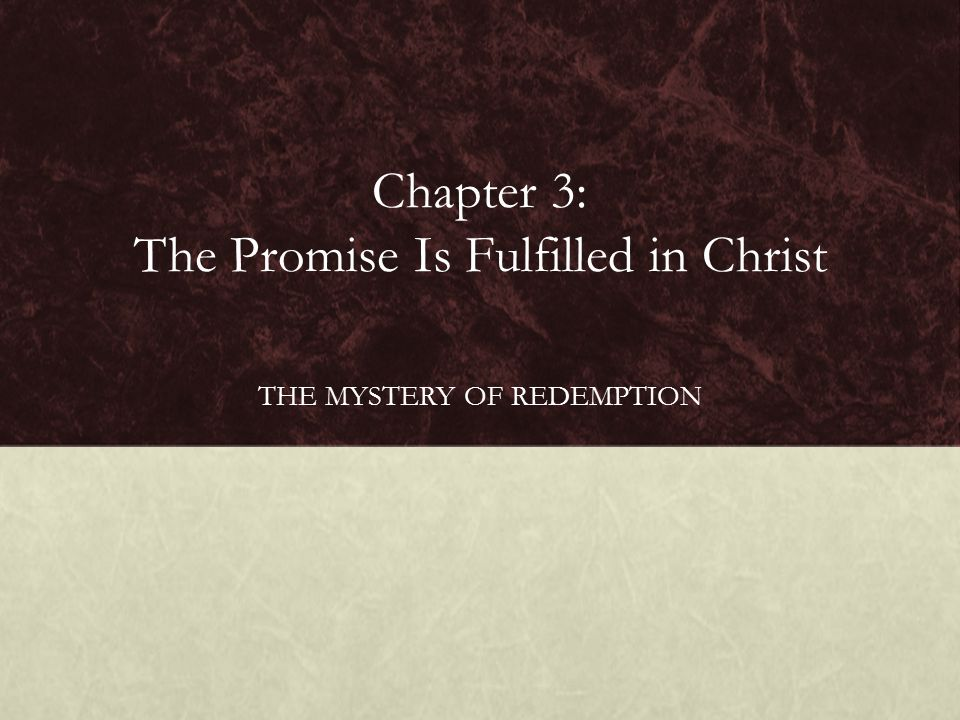 Chapter 3: The Promise Is Fulfilled in Christ