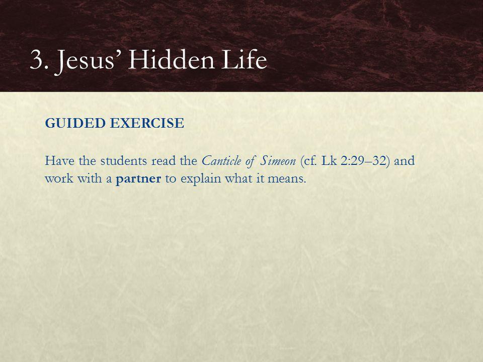 3. Jesus' Hidden Life