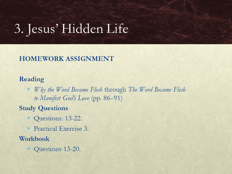 3. Jesus' Hidden Life HOMEWORK ASSIGNMENT Reading