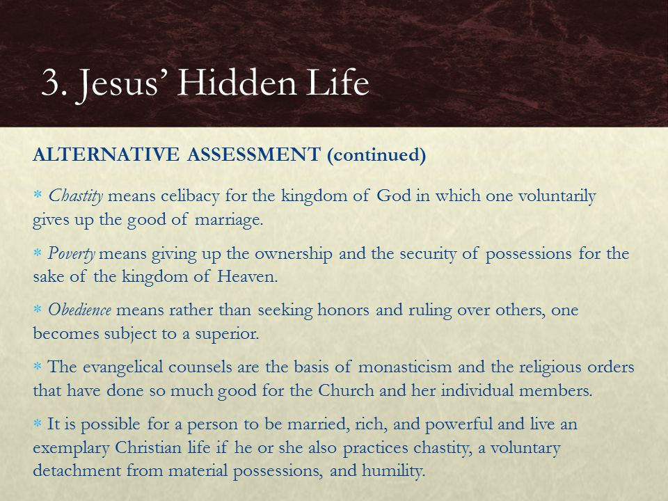 3. Jesus' Hidden Life ALTERNATIVE ASSESSMENT (continued)