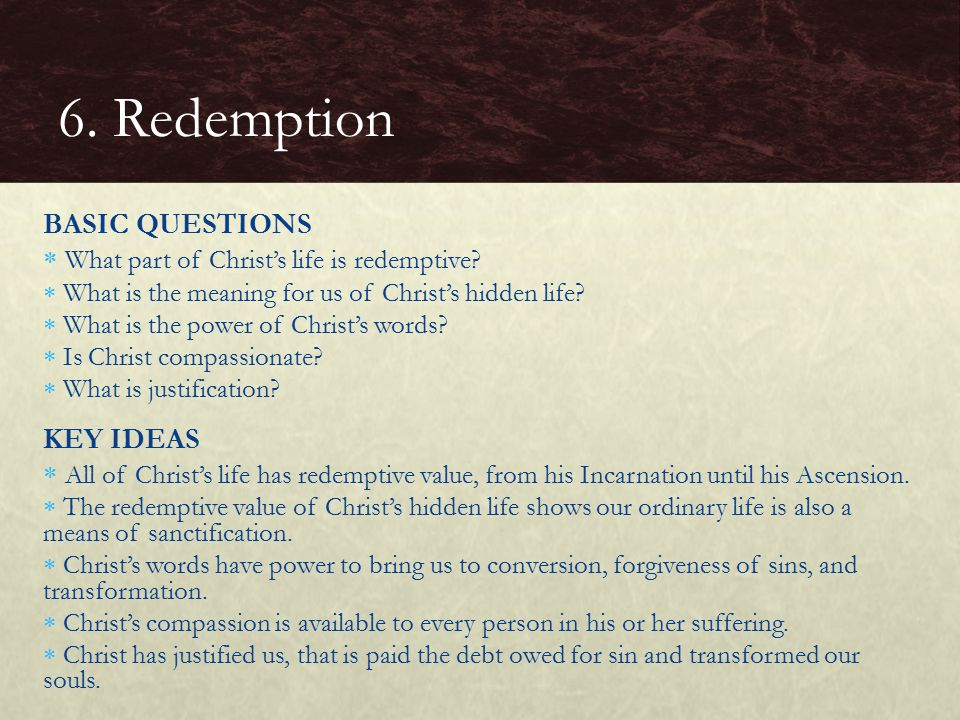 6. Redemption BASIC QUESTIONS