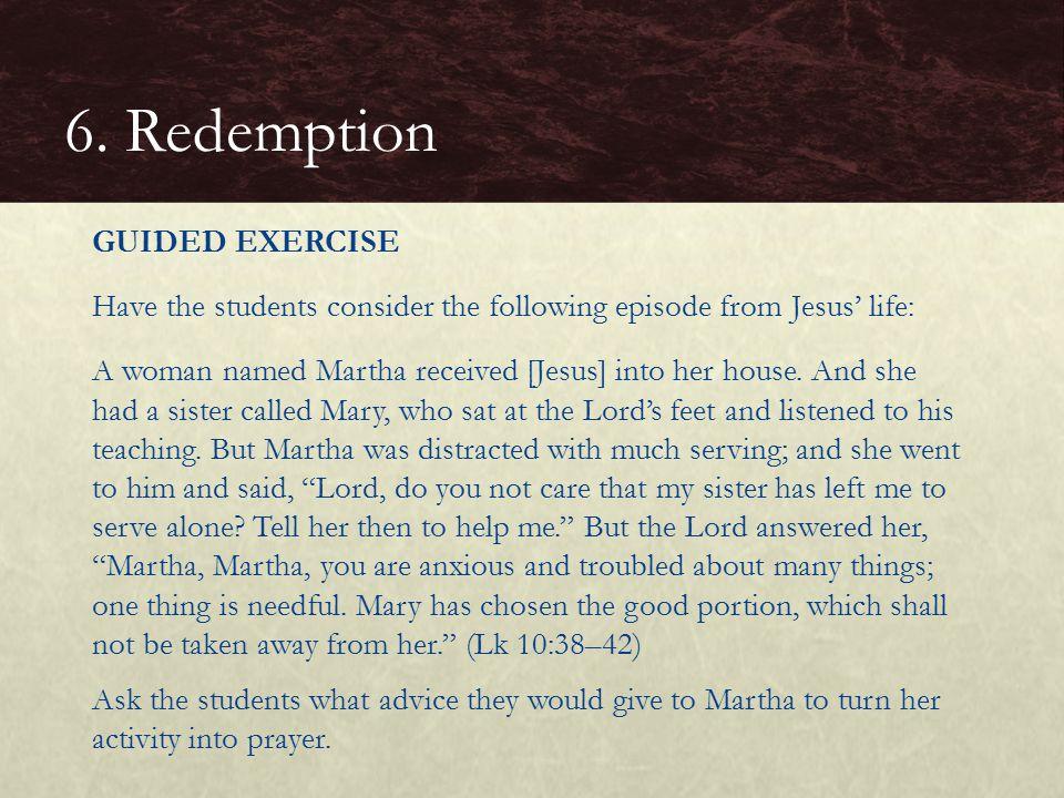 6. Redemption