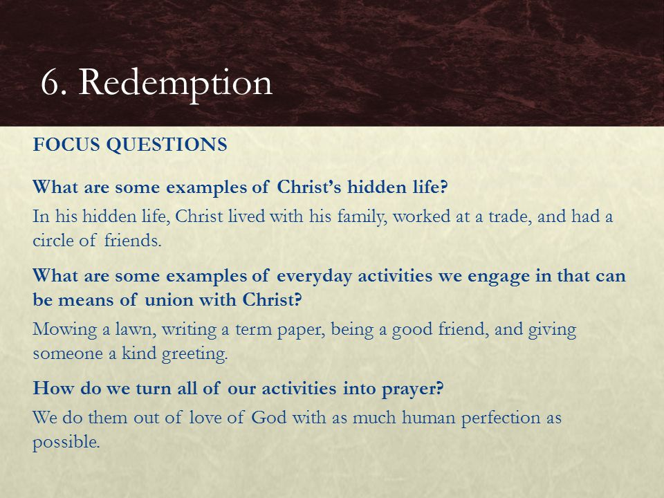 6. Redemption FOCUS QUESTIONS