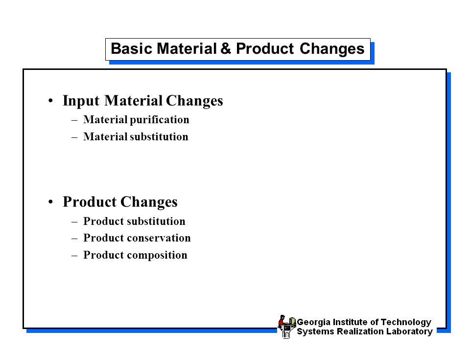 Basic Material & Product Changes
