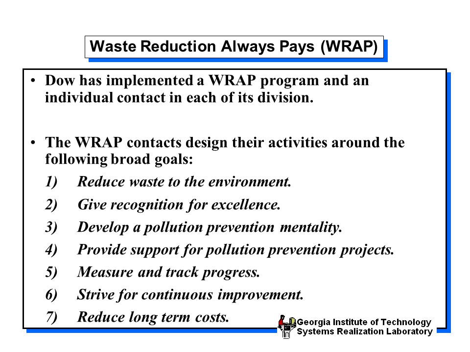 Waste Reduction Always Pays (WRAP)