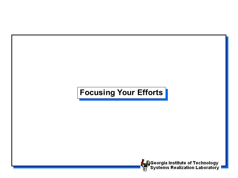 Focusing Your Efforts
