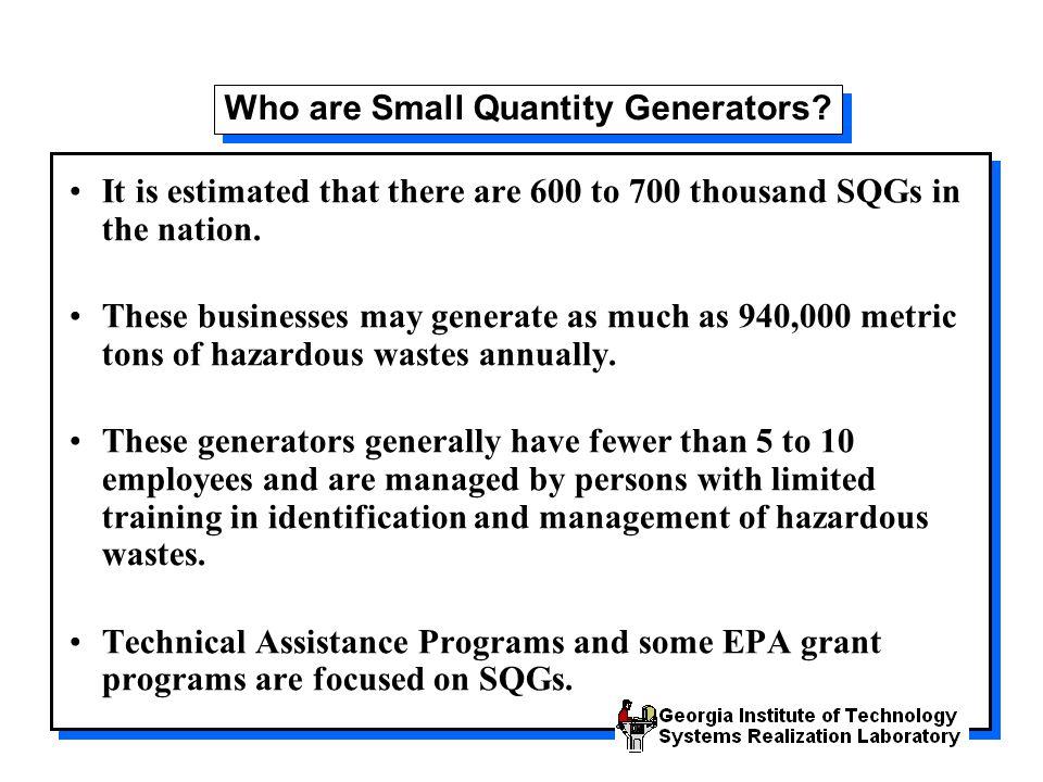 Who are Small Quantity Generators