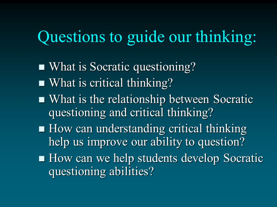 Questions to guide our thinking: