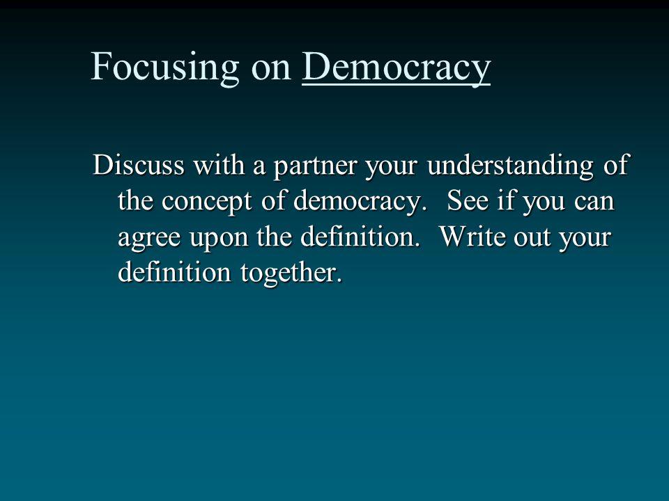 Focusing on Democracy