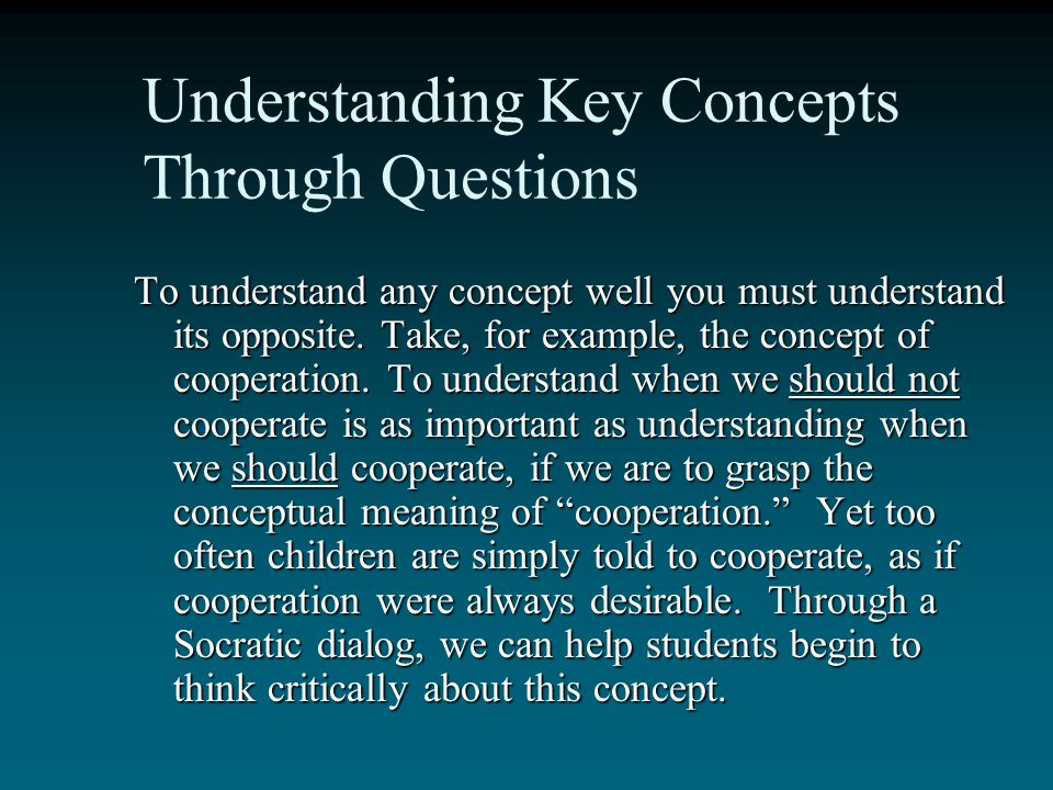 Understanding Key Concepts Through Questions