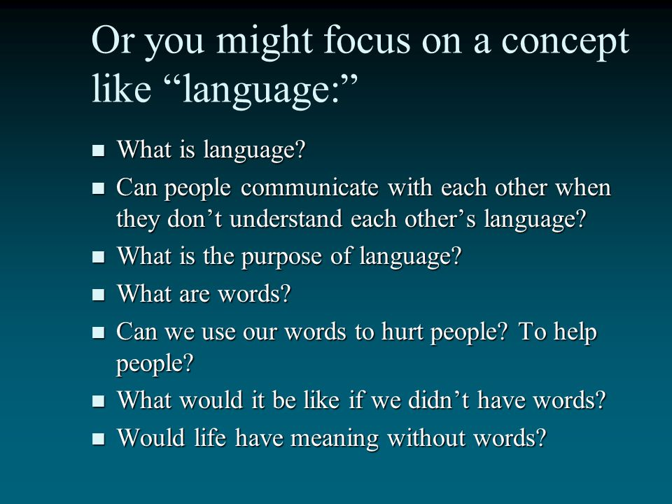Or you might focus on a concept like language: