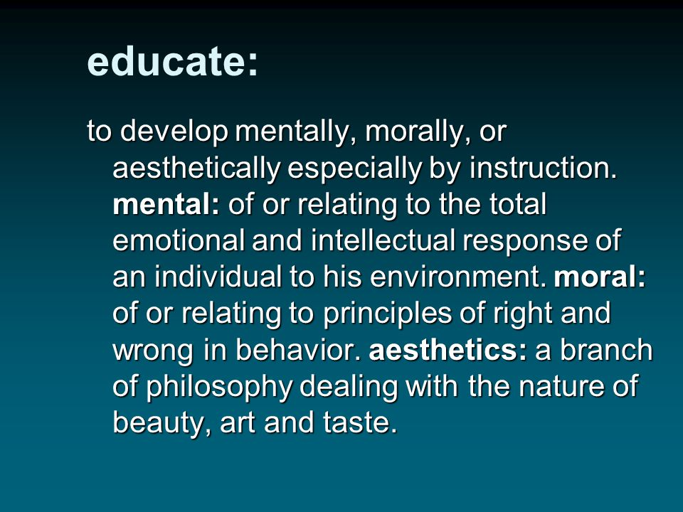 educate: