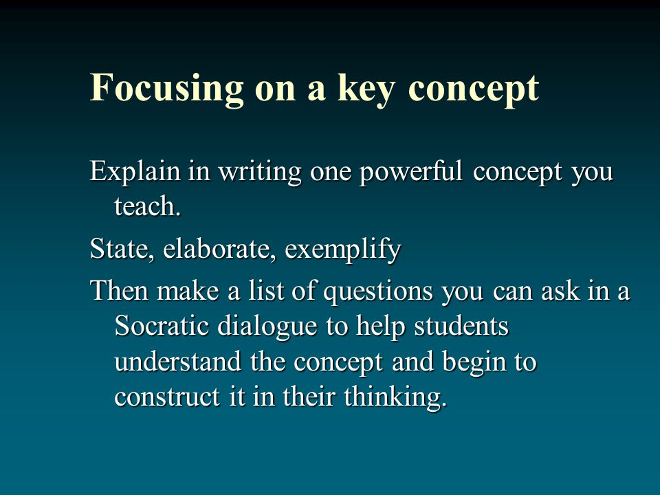 Focusing on a key concept