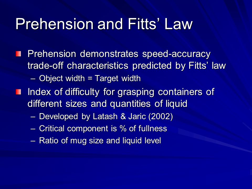 Prehension and Fitts' Law