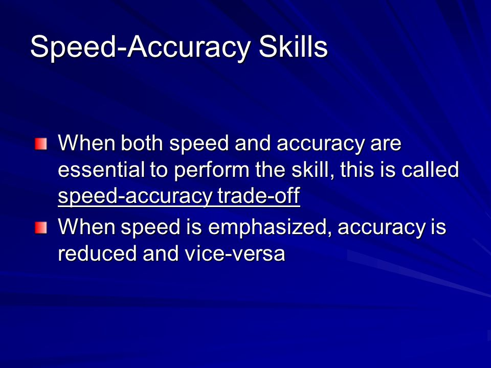 Speed-Accuracy Skills