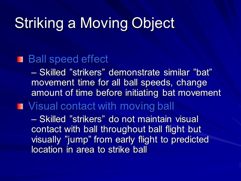 Striking a Moving Object