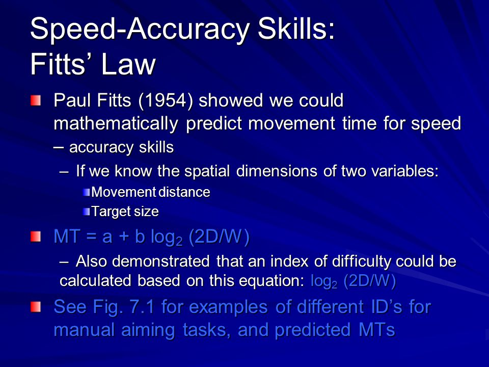Speed-Accuracy Skills: Fitts' Law