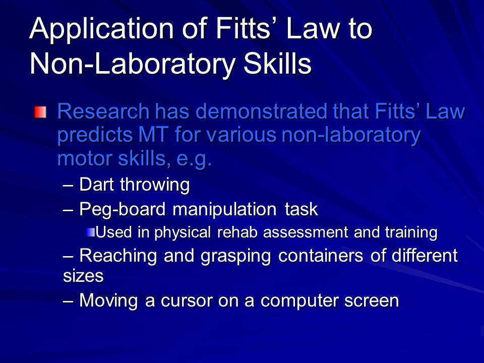 Application of Fitts' Law to Non-Laboratory Skills