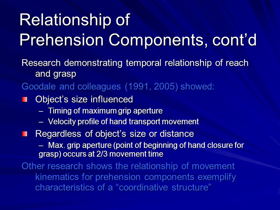 Relationship of Prehension Components, cont'd
