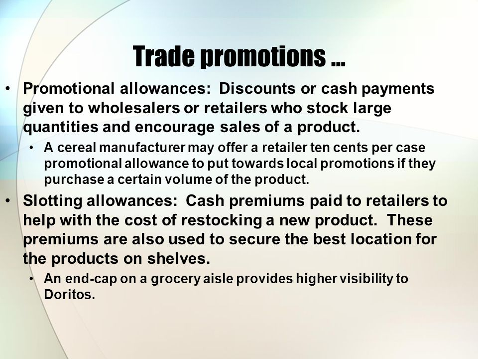 Trade promotions …