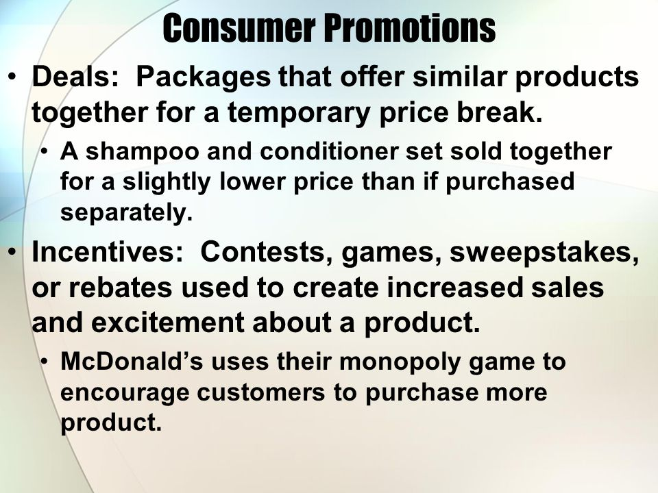 Consumer Promotions Deals: Packages that offer similar products together for a temporary price break.