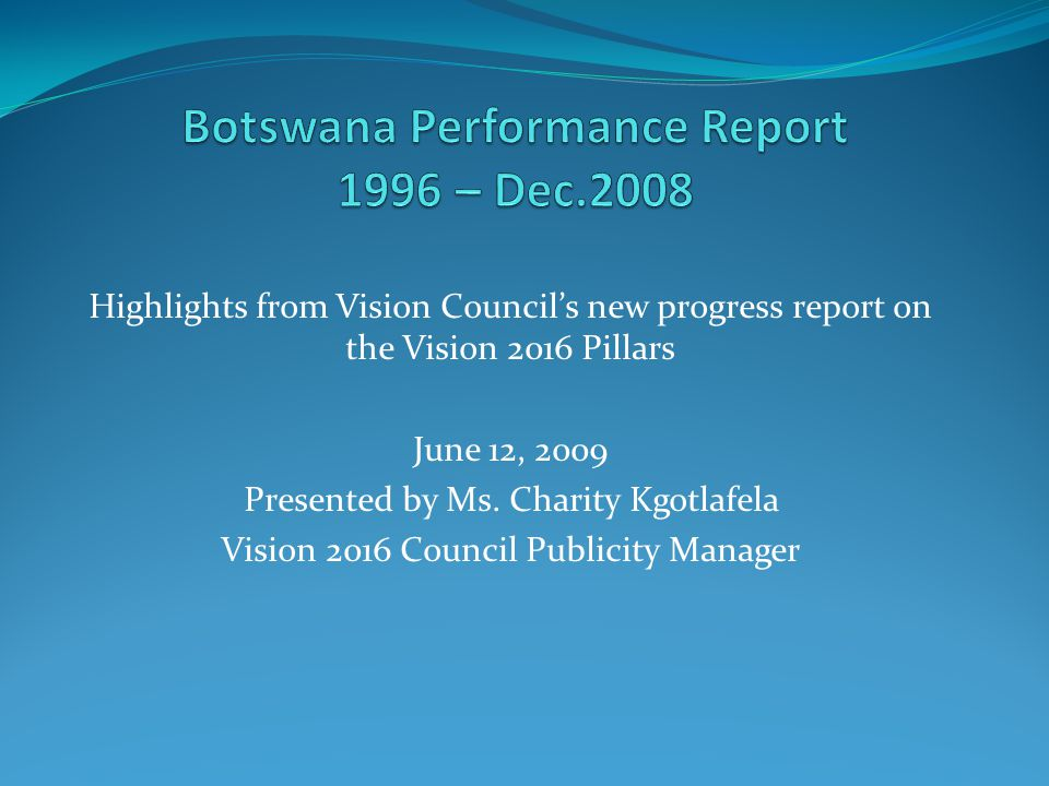 Botswana Performance Report 1996 – Dec.2008