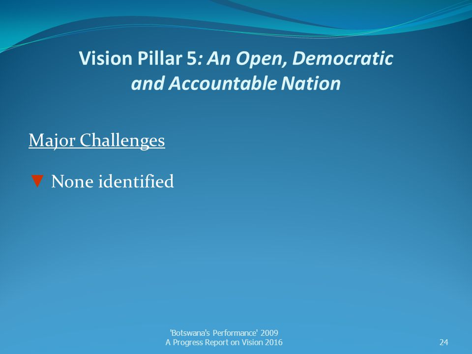 Vision Pillar 5: An Open, Democratic and Accountable Nation