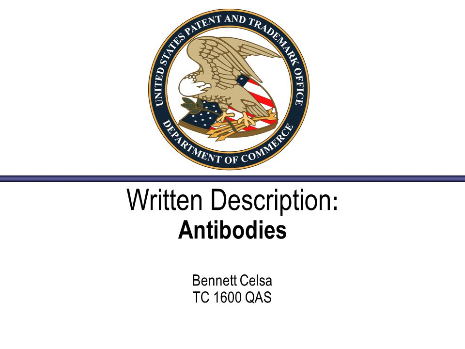 Written Description: Antibodies Bennett Celsa TC 1600 QAS