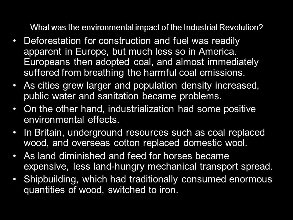 What was the environmental impact of the Industrial Revolution