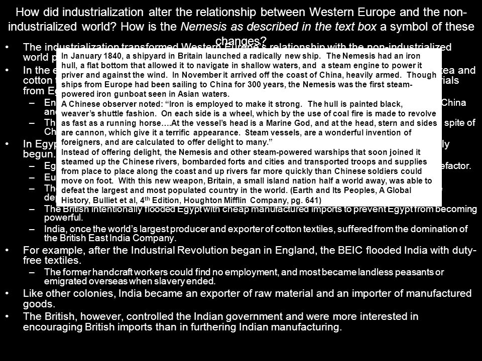 How did industrialization alter the relationship between Western Europe and the non-industrialized world How is the Nemesis as described in the text box a symbol of these changes