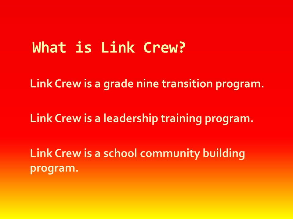 What is Link Crew