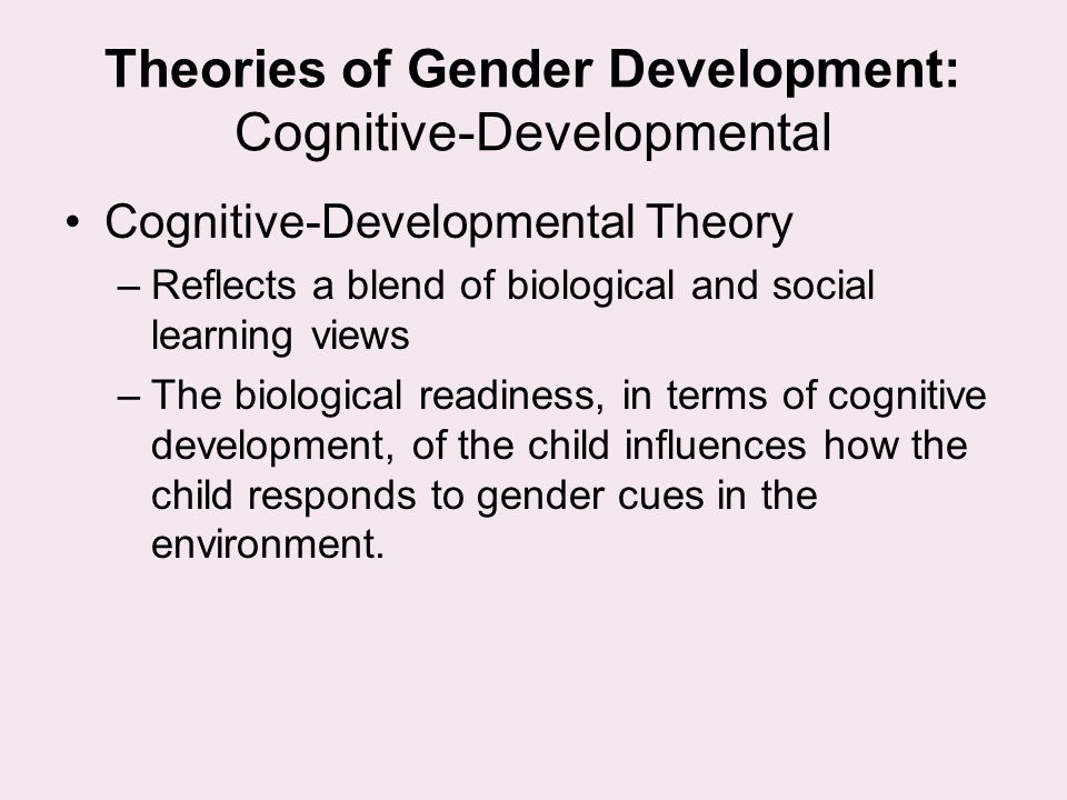 Theories of Gender Development: Cognitive-Developmental