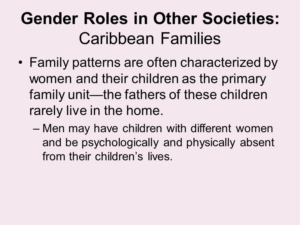 Gender Roles in Other Societies: Caribbean Families