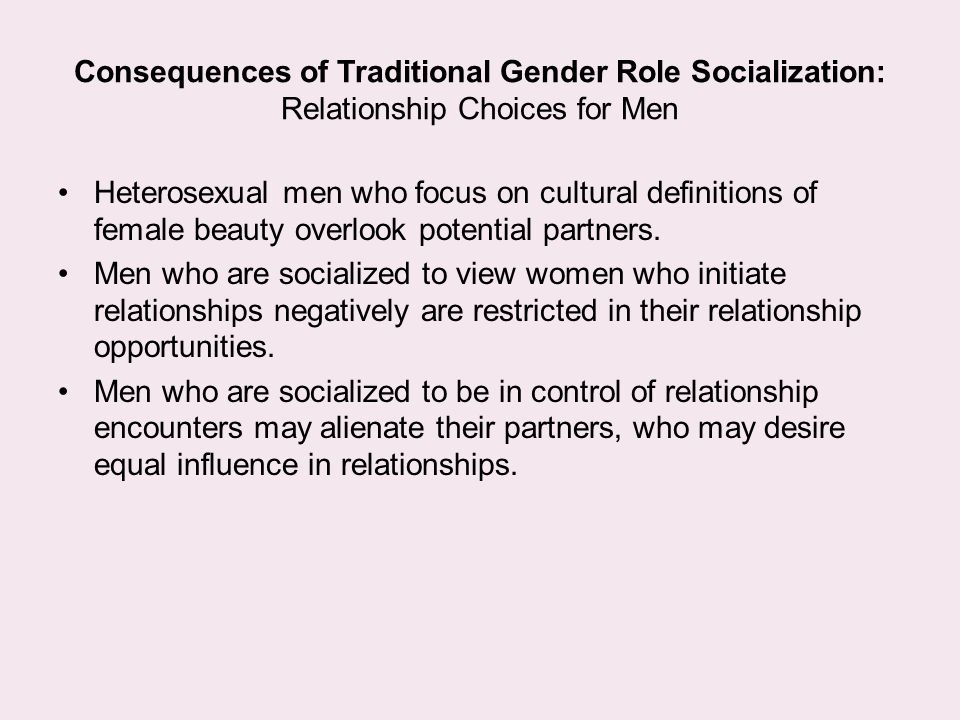 Consequences of Traditional Gender Role Socialization: Relationship Choices for Men