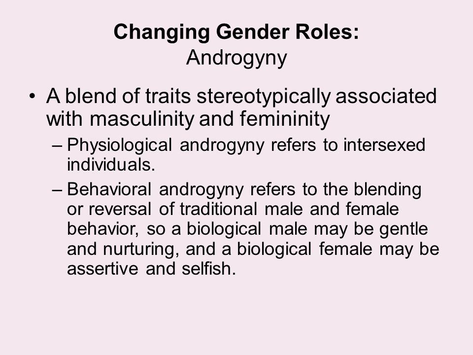 Changing Gender Roles: Androgyny