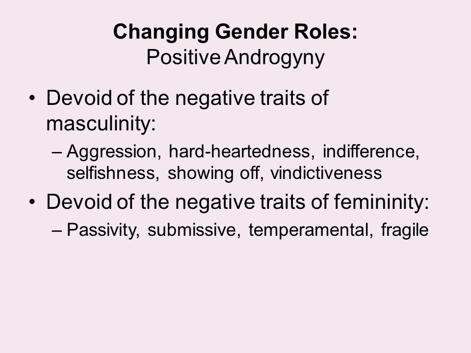 Changing Gender Roles: Positive Androgyny
