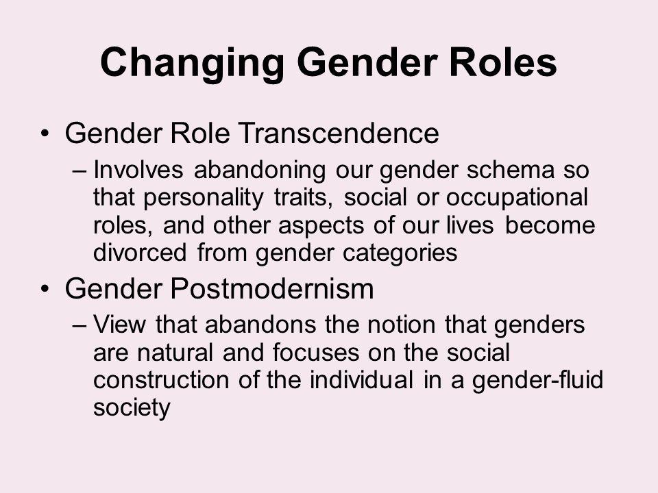 Changing Gender Roles Gender Role Transcendence Gender Postmodernism