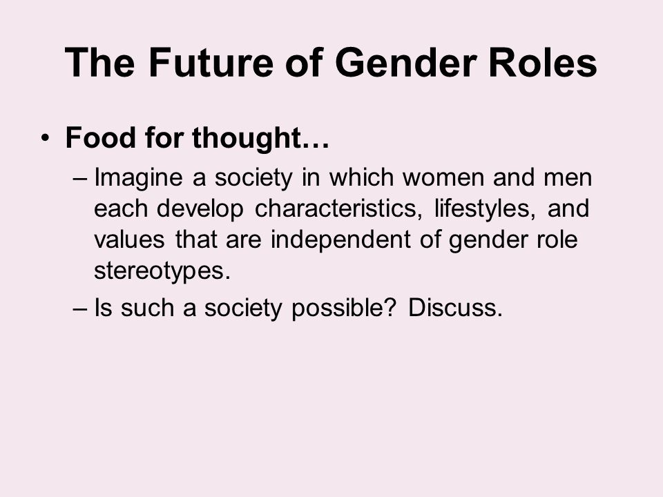 The Future of Gender Roles